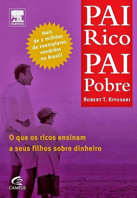 Livro pai rico pai pobre pdf download gratis.